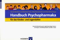 Handbuch Psychopharmaka für das Kindes- und Jugendalter